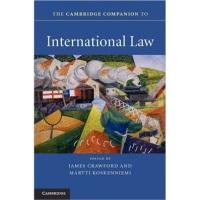 TheCambridgeCompaniontoInternationalLaw(CambridgeCompanionstoLaw)[国际法]