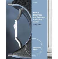 EthicalDilemmasandDecisionsinCriminalJustice