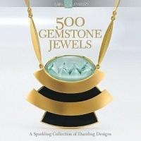 500GemstoneJewels[500种宝石珠宝:令人眼花缭乱的设计收藏品的闪亮之处(500系列)]