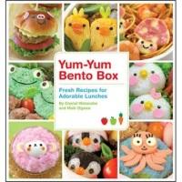 Yum-YumBentoBox:FreshRecipesforAdorableLunches