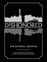 Dishonored:TheDunwallArchives