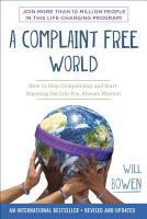 AComplaintFreeWorld:HowtoSt不抱怨的世界英文原版