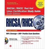 RHCSA/RHCERedHatLinuxCertificationStudyGuide(ExamsEX200&EX300),6thEdition