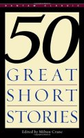FiftyGreatShortStories50篇著名短篇小说集英文原版