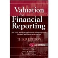ValuationforFinancialReporting财务报告估值问题:公平价格、企业合并、无形资产、商誉与损害分析