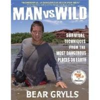 Manvs.Wild:SurvivalTechniquesfromtheMostDangerousPlacesonEarth[荒野求生秘技]