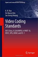 Videocodingstandards:AVSChina,H.264/MPEG-4PART10,HEVC,VP6,DIRACandVC-1