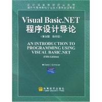 VisualBasic.NET程序设计导论(第5版·影印版)