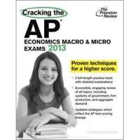 CrackingtheAPEconomicsMacro&MicroExams,2013Edition(CollegeTestPreparation)