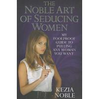 TheNobleArtofSeducingWomen:MyFool...