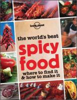 LonelyPlanet:TheWorld'sBestSpicyFood(GeneralPictorial)孤独星球旅行指南:世界上最棒的辣的食物